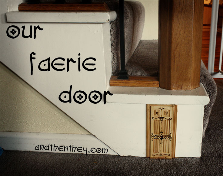 Faerie Door - Andthenthey