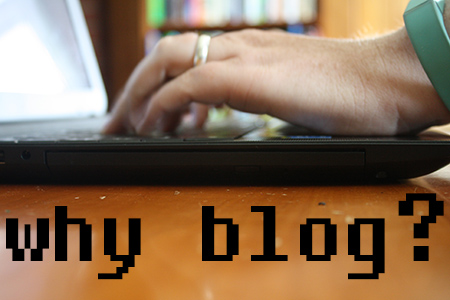 On blogging and then they