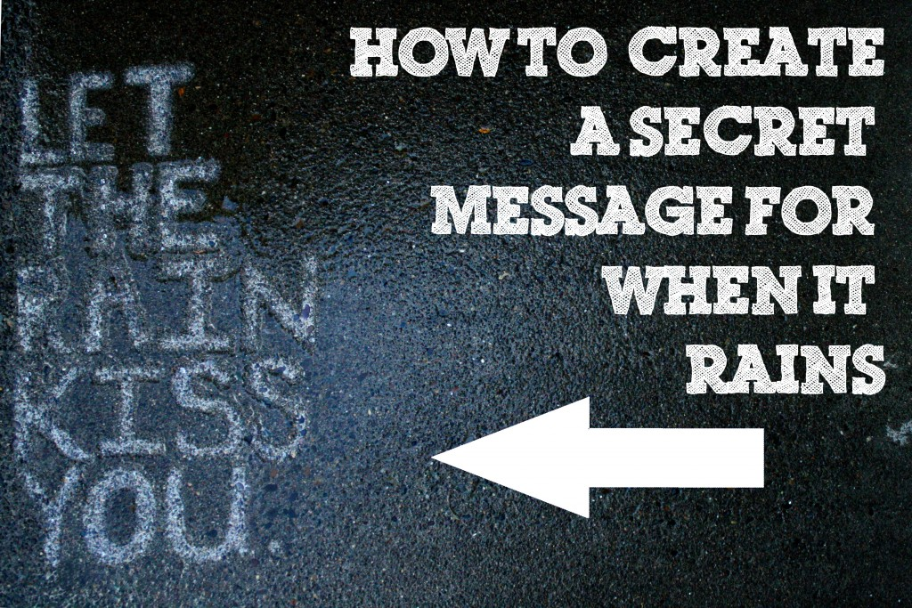 And Then They - How to Create a Secret Message for When it Rains - Andthenthey